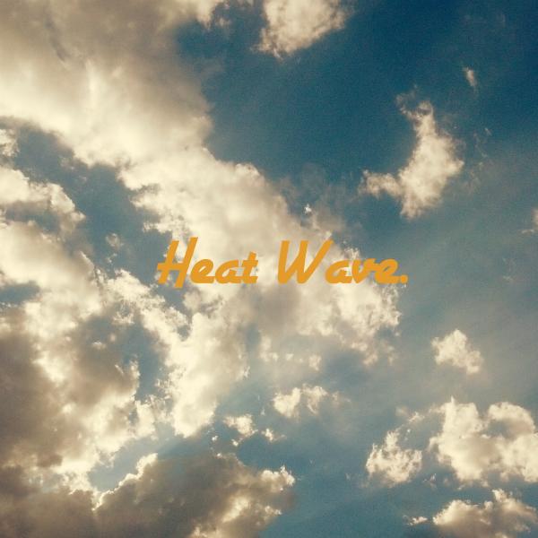 Heat wave ATG  FINAL